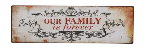 Bighome - Ceduľa OUR FAMILY IS FOREVER ...